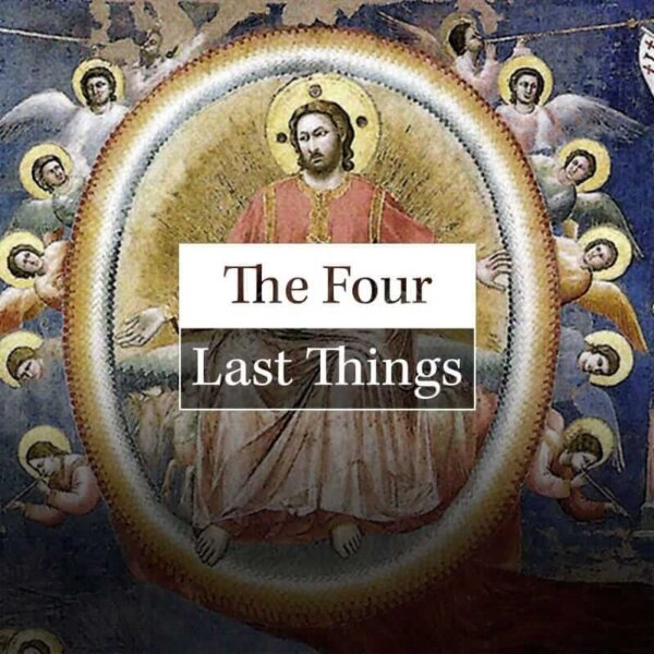 The Four Last Things: Journey of a Soul