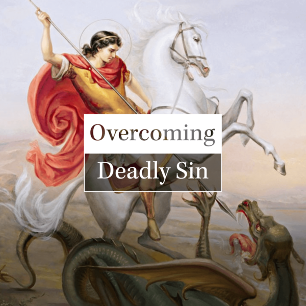 Overcoming Deadly Sin Header
